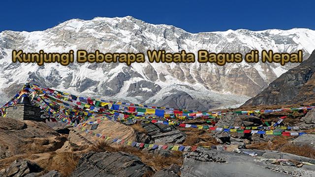 Kunjungi Beberapa Wisata Bagus di Nepal