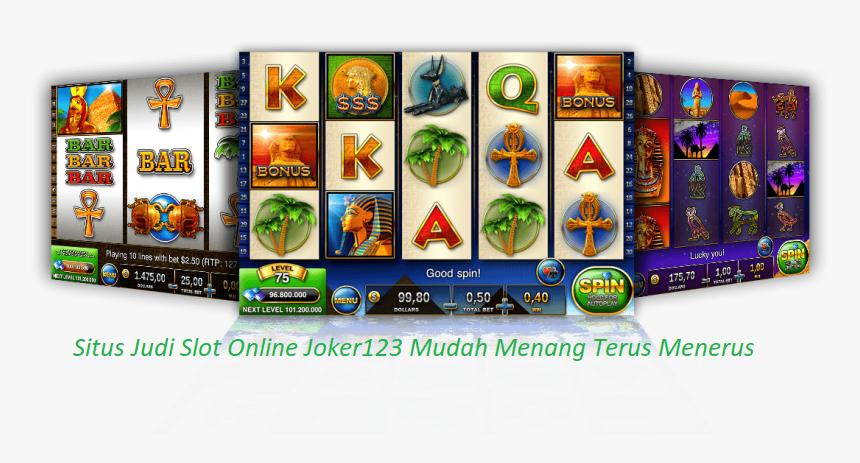 Situs Judi Slot Online Joker123 Mudah Menang Terus Menerus